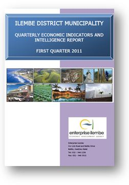 ILEMBE DISTRICT MUNICIPALITY QUARTERLY ECONOMIC INDICATORS AND INTELLIGENCE REPORT FIRST QUARTER 2011