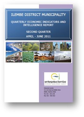 ILEMBE DISTRICT MUNICIPALITY QUARTERLY ECONOMIC INDICATORS AND INTELLIGENCE REPORT SECOND QUARTER APRIL - JUNE 2011