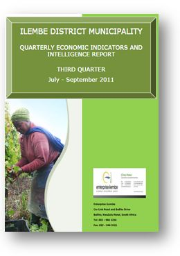 ILEMBE DISTRICT MUNICIPALITY QUARTERLY ECONOMIC INDICATORS AND INTELLIGENCE REPORT THIRD QUARTER July - September 2011