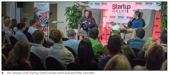 The January 2018 Startup Grind Durban event featured Mike Saunders.