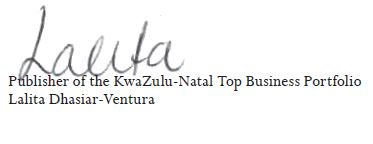 Publisher of the KwaZulu-Natal Top Business Portfolio Lalita Dhasiar-Ventura:Signature