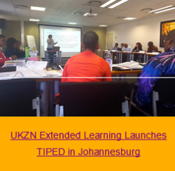 UKZN Extended Learning Launches TIPED in Johannesburg