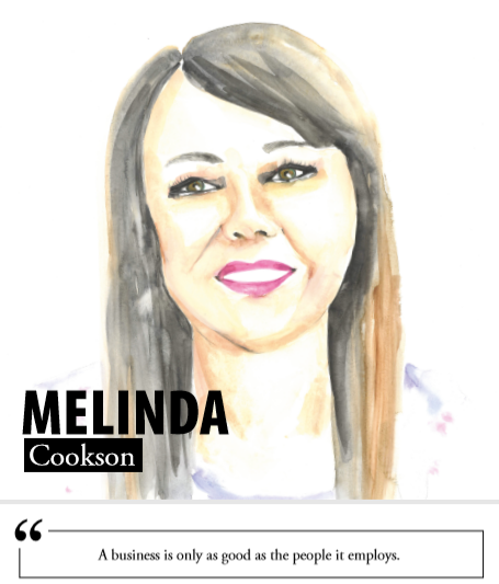 Melinda Cookson - A business is only as good as the people it employs.